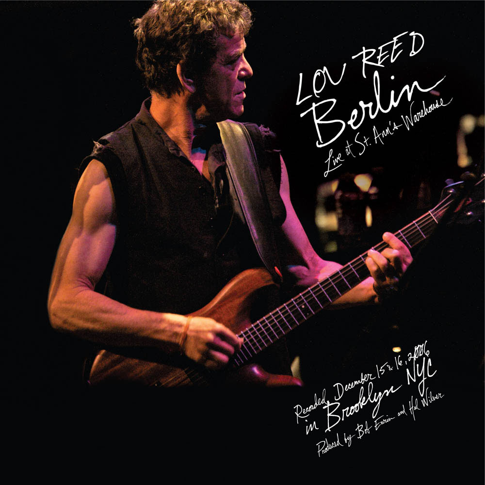 lou reed berlin live at st ann s warehouse rock town hall rock music discussion. Black Bedroom Furniture Sets. Home Design Ideas