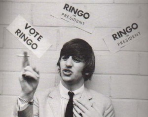 Ringo wants your vote - once and for all!