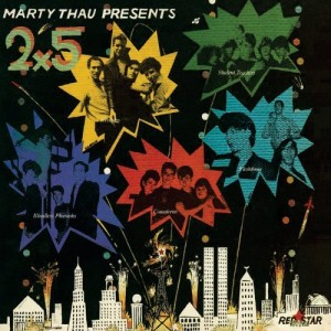 I coulda had Marty Thau Presents 2x5!